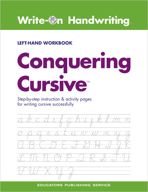 write on handwriting conquering cursive left hand workbook school specialty eps. Black Bedroom Furniture Sets. Home Design Ideas